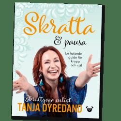 Skratta & pausa – en helande guide för kropp och själ