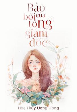 Bao Boi Cua Tong Giam Doc - Hoa Thuy