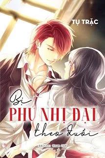 Bi Phu Nhi Dai Theo Duoi - Tu Trac