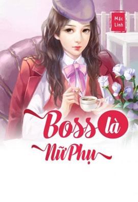 Boss La Nu Phu - Mac Linh