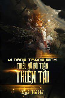 Di Nang Trong Sinh Thieu Nu Boi Toan Thien Tai - Ngai He He
