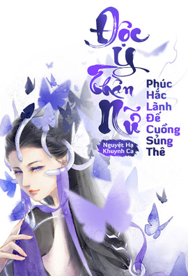Doc Y Than Nu Phuc Hac Lanh De Cuong Sung The - Nguyet Ha Khuynh Ca