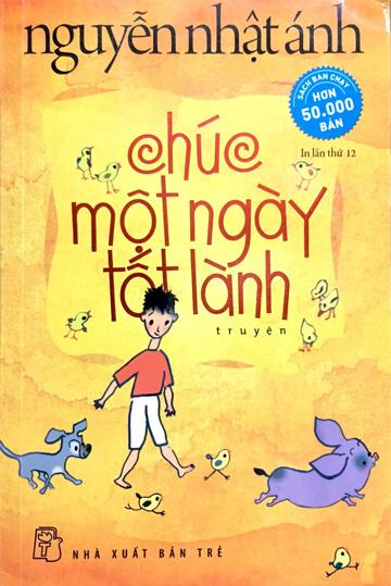 Chuc Mot Ngay Tot Lanh - Nguyen Nhat Anh