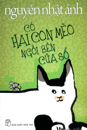 Co Hai Con Meo Ngoi Ben Cua So - Nguyen Nhat Anh