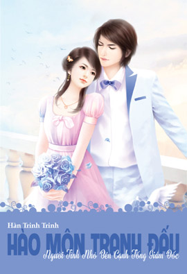 Hao Mon Tranh Dau I Nguoi Tinh Nho Ben Canh Tong Giam Doc - Han Trinh Trinh