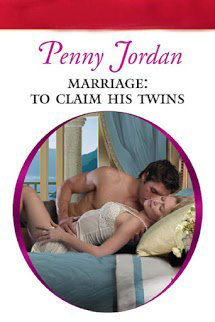 Marriage To Claim His Twins - Penny Jordan