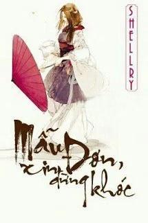 Mau Don Xin Dung Khoc - Shellry