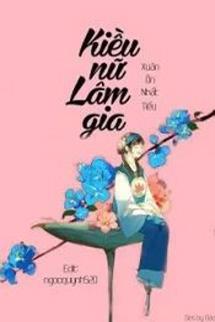 Kieu Nu Lam Gia - Xuan On Nhat Tieu