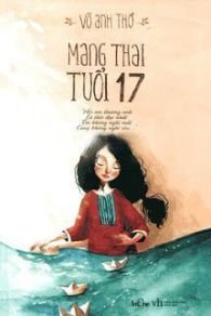 nhat ky mang thai tuoi 17 - vo anh tho