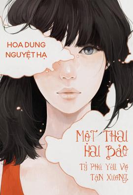 Mot Thai Hai Bao Giam Doc Hang Ti Yeu Vo Tan Xuong - Hoa Dung Nguyet Ha