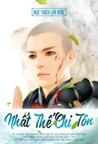 nhat the ton su nhat the chi ton - muc thich lan nuoc