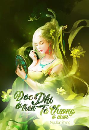 Doc Phi O Tren Ta Vuong O Duoi - Muc Dan Phong