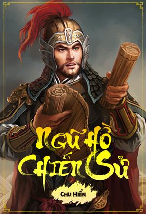 Ngu Ho Chien Su - Chu Hien
