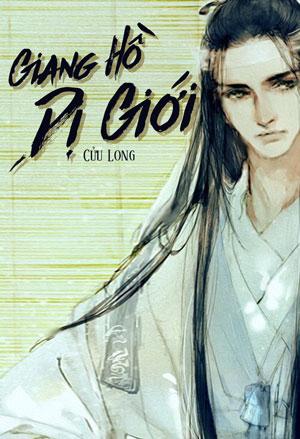 Giang Ho Di Gioi - Cuu Long