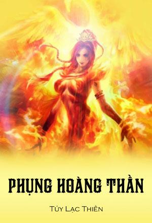 Phung Hoang Than - Tuy Lac Thien