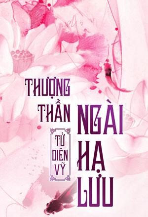 Thuong Than Ngai Ha Luu - Tu Dien Vi
