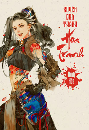 Xuyen Qua Thanh Hoa Tranh - Dinh Hoa