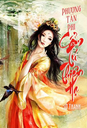 Phuong Tan Phi Cam Tu Thien Ha - So Thanh