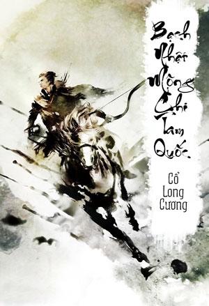 Bach Nhat Mong Chi Tam Quoc - Co Long Cuong