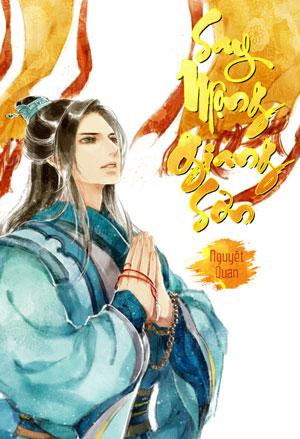 Say Mong Giang Son - Nguyet Quan