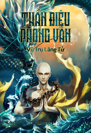 Than Dieu Phong Van - Vu Tru Lang Tu