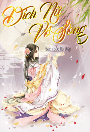 Dich Nu Vo Song - Bach Sac Ho Diep