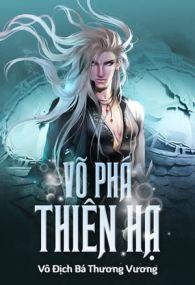 vo pha thien ha - vo dich ba thuong vuong