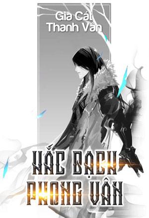 Hac Bach Phong Van - Gia Cat Thanh Van