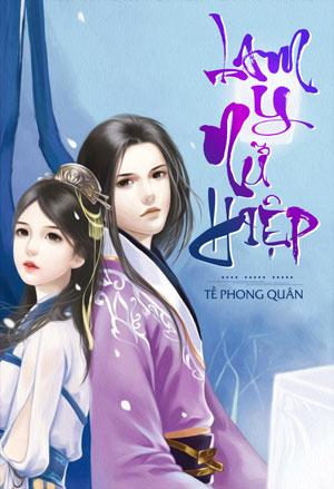 Lam Y Nu Hiep - Te Phong Quan