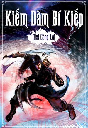 Kiem Dam Bi Kiep - Mai Cong Loi