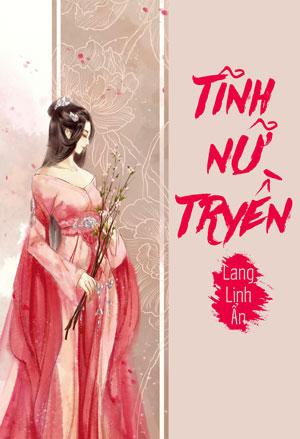 Tinh Nu Truyen - Lang Linh An