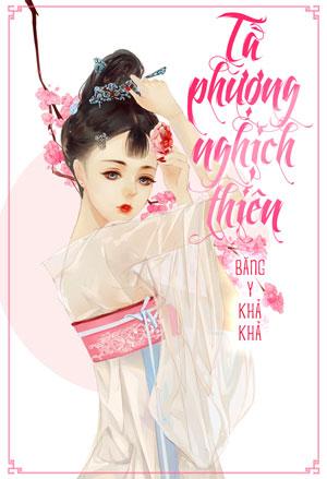 Ta Phuong Nghich Thien - Bang Y Kha Kha