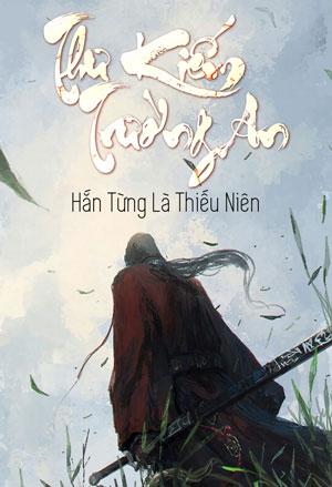 Thu Kiem Truong An - Han Tung La Thieu Nien