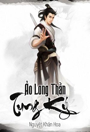 Ao Long Than Tung Ky - Nguyet Khan Hoa
