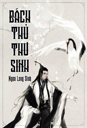 Bach Thu Thu Sinh - Ngoa Long Sinh