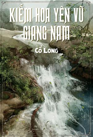 Kiem Hoa Yen Vu Giang Nam - Co Long