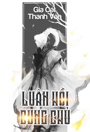 Luan Hoi Cung Chu - Gia Co Long