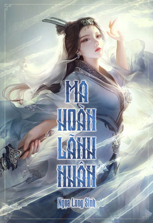 Ma Hoan Lanh Nhan - Ngoa Long Sinh