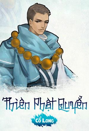 Thien Phat Quyen - Co Long