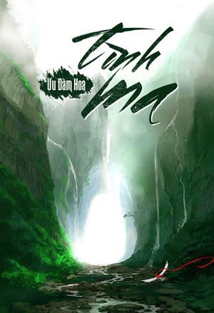 Tinh Ma - Uu Dam Hoa