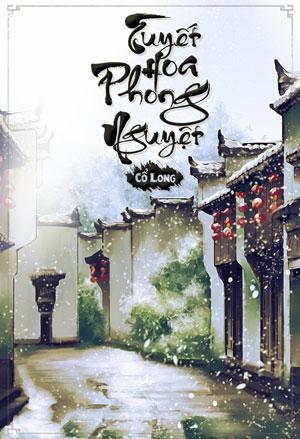 Tuyet Hoa Phong Nguyet - Gia Co Long