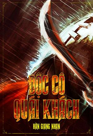 Doc Co Quai Khach - Han Giang Nhan