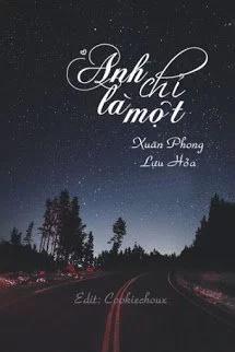 Anh Chi La Mot - Xuan Phong Luu Hoa