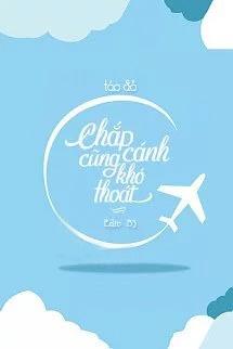 Chap Canh Cung Kho Thoat - Tao Do