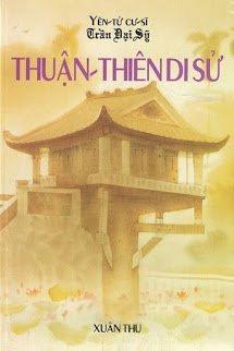 Thuan Thien Di Su - Yen Tu Cu Si Tran Dai Sy