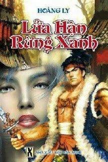 Lua Han Rung Xanh - Hoang Ly