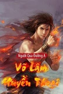 Vo Lam Huyen Thoai - Nguoi Qua Duong A