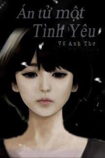 An Tu Mot Tinh Yeu The Death Of A Love - Vo Anh Tho