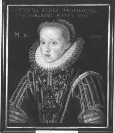 Bildnis der Erzherzogin Katharina Renea im Alter von 18 Jahren, Tochter des Herzogs Karl II. von Österreich