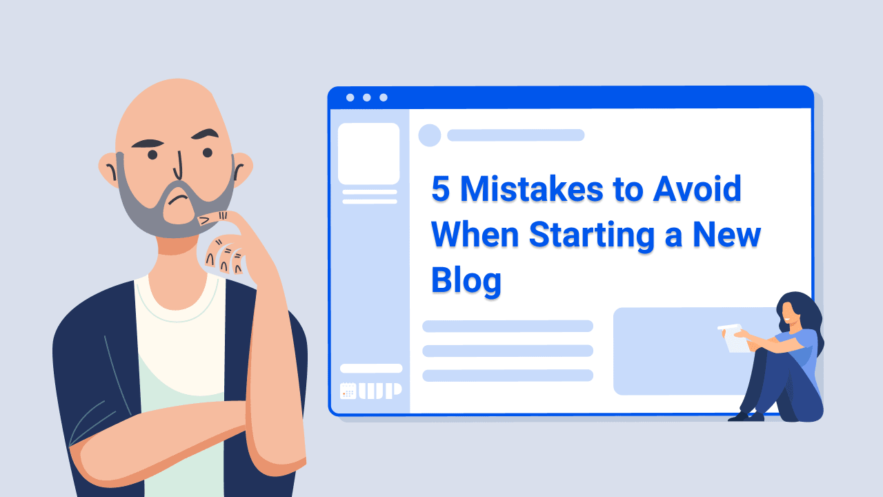 5 Mistakes to Avoid When Starting a New Blog